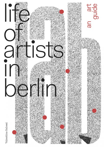 Galossi . LIFE OF ARTISTS IN BERLIN