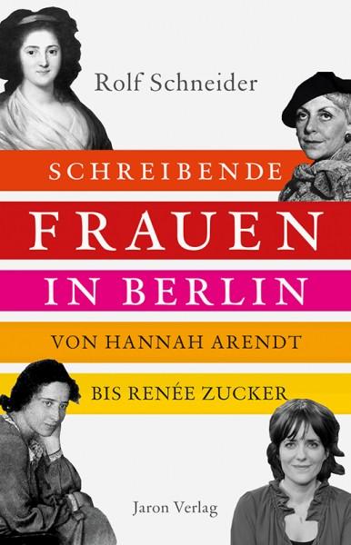 Rolf . SCHREIBENDE FRAUEN IN BERLIN